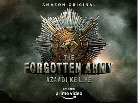 The Forgotten Army : Azaadi Ke Liyealt