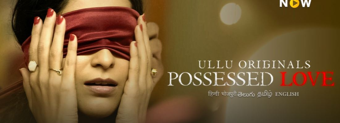 Possessed Love